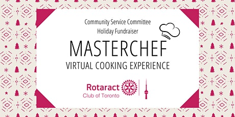 CSC Holiday Fundraiser - Masterchef Virtual Cooking Experience tickets