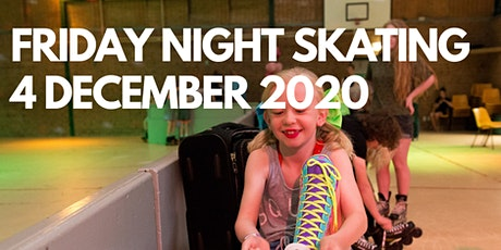 Friday Night Skating - 4 December 2020 tickets