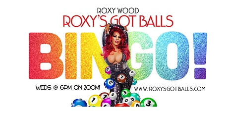 """Roxy's Got Balls!"" Virtual Drag Queen (Red & Wild) BINGO w/ Roxy Wood! tickets"
