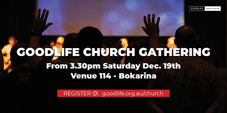 Goodlife Church Gathering tickets