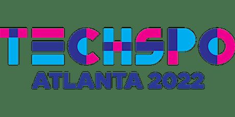 TECHSPO Atlanta 2022 Technology Expo (Internet ~ AdTech ~ MarTech) tickets