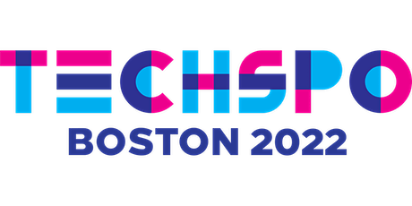 TECHSPO Boston 2022 Technology Expo (Internet ~ AdTech ~ MarTech) tickets