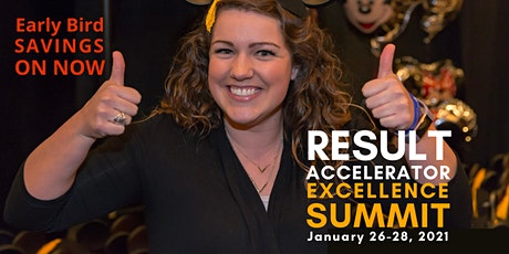 2021 Result Accelerator Excellence Summit - January 26-28, 2021 tickets