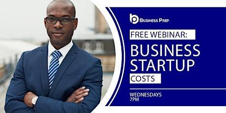 Business Prep - Startup Costs Webinar tickets