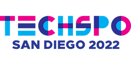 TECHSPO San Diego 2022 Technology Expo (Internet ~ AdTech ~ MarTech) tickets