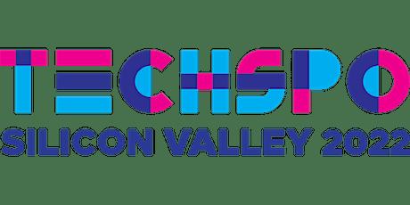 TECHSPO Silicon Valley 2022 Technology Expo (Internet ~ Mobile ~ AdTech ~ M tickets
