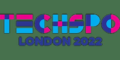 TECHSPO London 2022 Technology Expo (Internet ~ Mobile ~ AdTech ~ MarTech) tickets