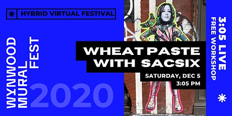 Wynwood Mural Fest Presents // Wheatpasting with SACSIX tickets
