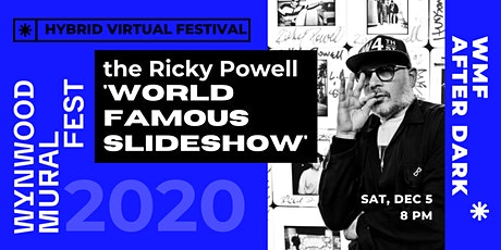 WMF Presents // The Ricky Powell World Famous Slideshow LIVE tickets