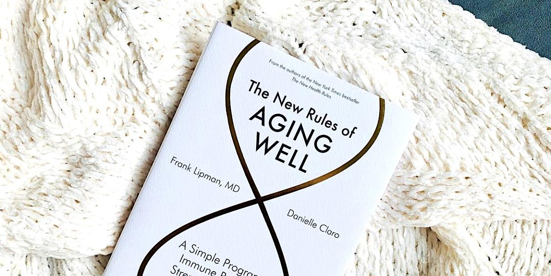 The New Rules of Aging Well: A Discussion with Author Danielle Claro