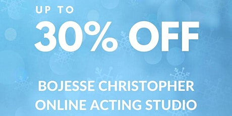 BoJesse Christopher Online Acting Studio  (Up to 30% OFF/Holiday Sale) tickets