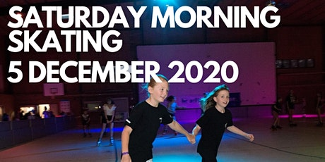 Saturday Morning Skating - 5 December 2020 tickets