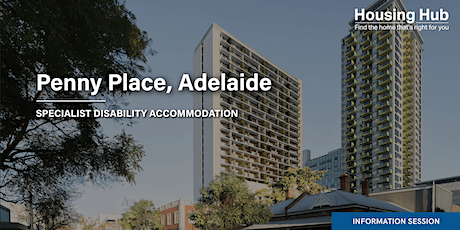 Penny Place, Adelaide SDA Project Information Session tickets