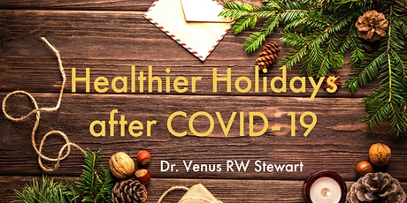 Healthier Holidays after COVID-19 tickets