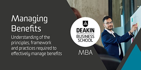 Deakin MBA Masterclass - Managing Benefits tickets