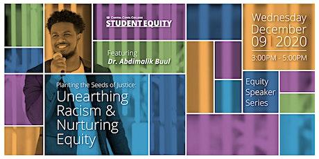 Contra Costa College Equity Speaker Series: Dr. Abdimalik Buul tickets