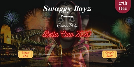 BELLA CIAO 2020  - Sydney Cruise  Night Party tickets