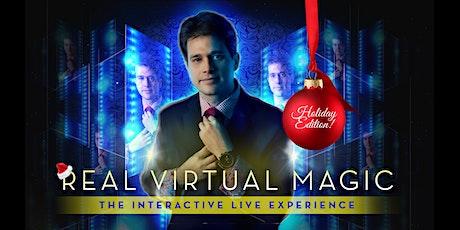 Real Virtual Magic: The Holiday Edition tickets