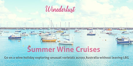 Summer Wine Cruises On Lake Burly Griffin tickets