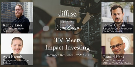 Diffuse ConZoom: TV Meets Impact Investing tickets