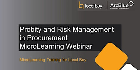 Probity & Risk Management MicroLearning Webinar tickets