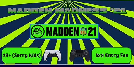 Madden Madness 21 tickets