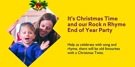 It's Christmas Time and our Rock n Rhyme End of Year Party tickets