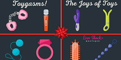 Toygasms ~The Joys of Toys!