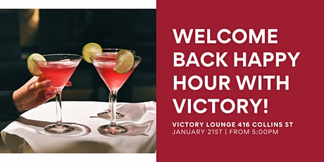 Ditch Your NYE Resolution With Our Welcome Back Happy Hour! tickets