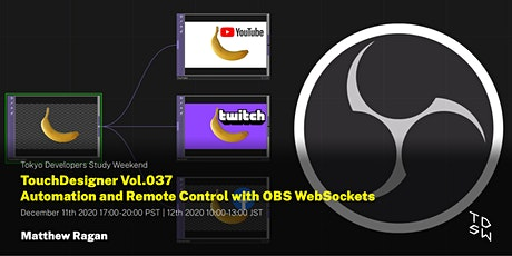 TouchDesigner Vol.037 Automation and Remote Control with OBS WebSockets tickets