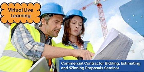 3 Day- Livestream: Commercial Contractor Bidding & Proposals Seminar tickets