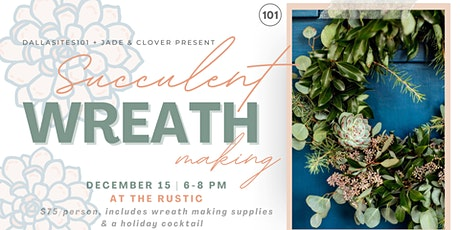 Succulent Wreath Making with Jade & Clover tickets
