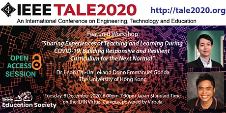 IEEE TALE 2020 Workshop: Experiences of Teaching & Learning During COVID-19 tickets