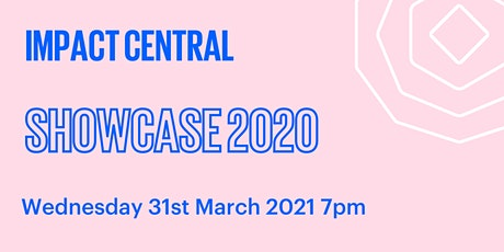 Impact Central Showcase 2021 tickets