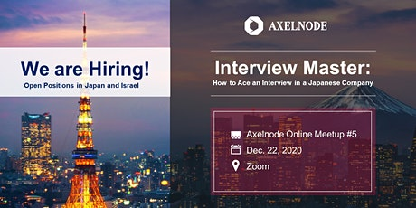 Interview master: How to Ace an Interview in a Japanese Company|Axelnode #5 tickets