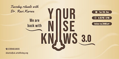 Tuesday Rituals - Your Nose Knows 3.0 tickets