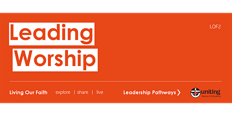 Leading Worship (LOF2) tickets