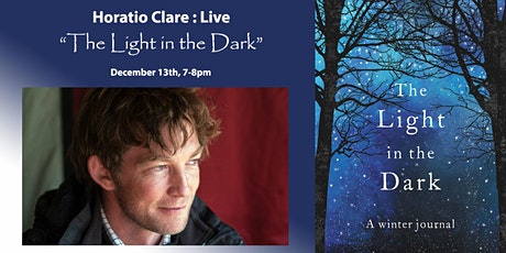 Horatio Clare Live 'The Light in the Dark' tickets