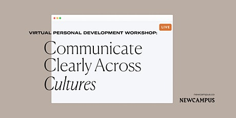 Communications Workshop | Communicate Clearly Across Cultures tickets