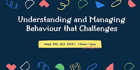 YS Training:  Understanding and Managing Behaviour that Challenges tickets