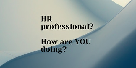 HR Professional? How are YOU doing? tickets