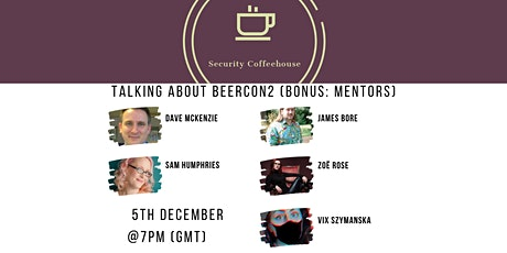 The Security Coffeehouse: Talking About BeerCon2 (Bonus: Mentors) tickets