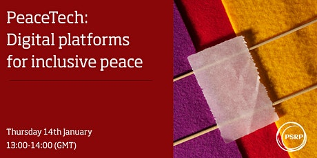 PeaceTech: Digital Platforms for Inclusive Peace tickets