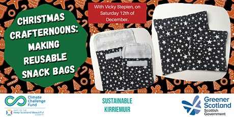 Christmas Crafternoons: Make your own Reusable Snack Bags tickets