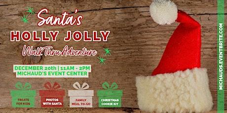 Santa's Holly Jolly Walk Thru Adventure tickets