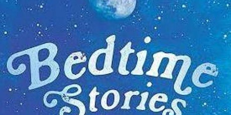 Adults can Relax with a BedTime Story, too tickets