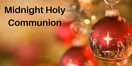 Midnight Communion on Christmas Eve tickets