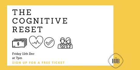 The Cognitive Reset tickets
