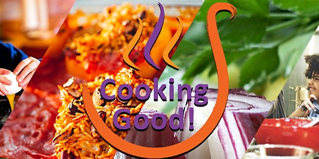 Cooking Good - What's it all about? - Volunteer Workshop tickets