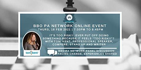 BBO PA Network ONLINE - Toni Kent 'It's Too Risky' - 18/02/21 tickets